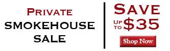 Private Smokehouse Sale